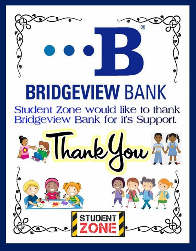 StudentZone Thanks Bridgeview Bank